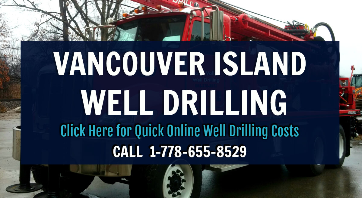 Vancouver Island Water Well Drilling