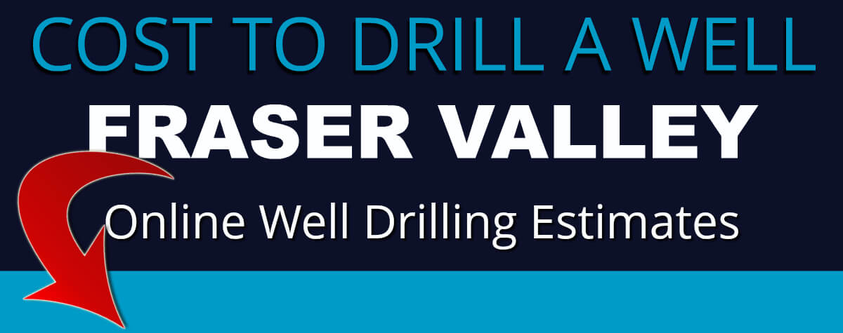 Local Water Well Pros Fraser Valley