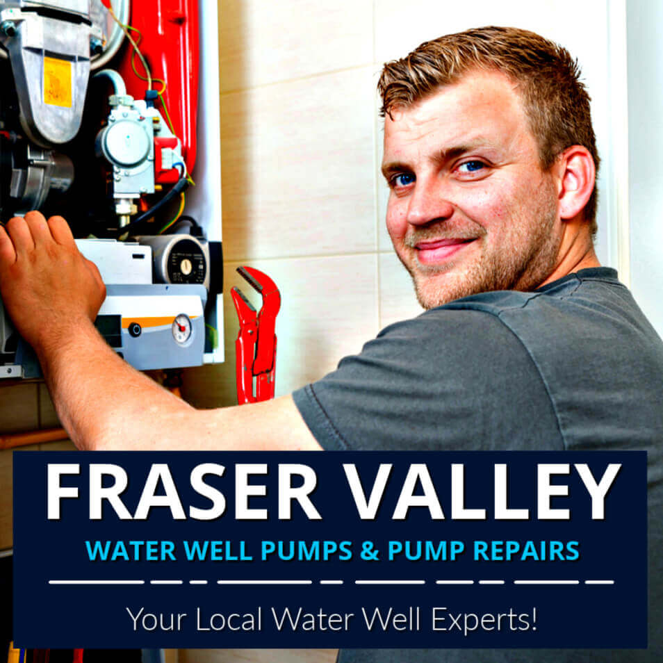 Fraser Valley Well Pump and Well Pump Repair Services