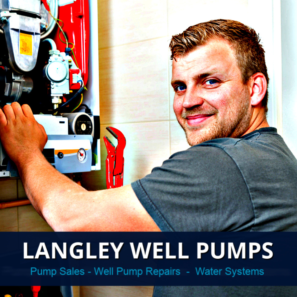 Langley Well Pump & Well Pump Repairs Services