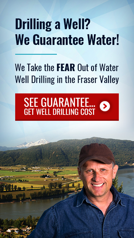 We Take the Fear Out of Drilling for Water in the Fraser Valley